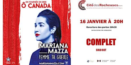 Mariana Mazza : Calgary tickets