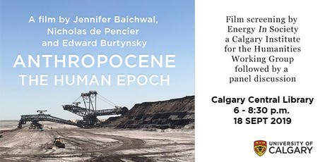 Anthropocene: The Human Epoch free film screening and panel discussion tickets