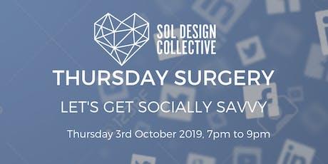 Thursday Surgery - Let's Get Socially Savvy tickets