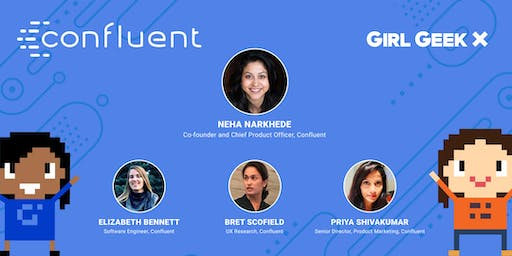"Confluent Girl Geek Dinner: ""Scale Your Career with Open Source"""