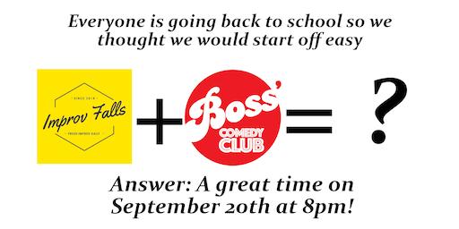 Improv Falls at Boss'
