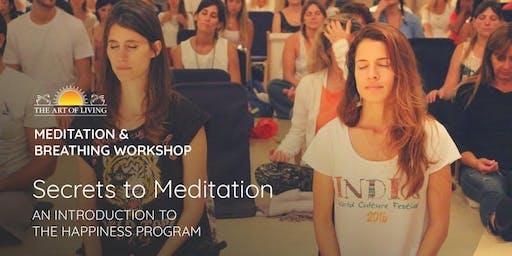 Secrets to Meditation - Introduction to Happiness Program