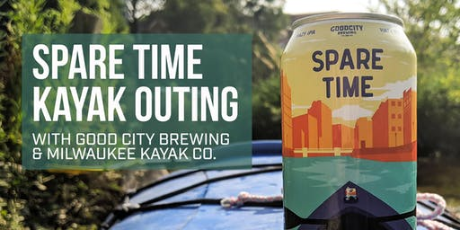 Spare Time Kayak Outing with Good City Brewing