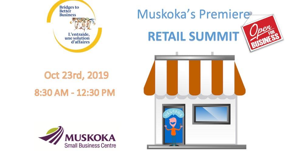 Muskoka's Premiere RETAIL SUMMIT Registration, Wed, 23 Oct