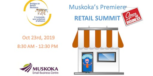 Muskoka's Premiere RETAIL SUMMIT