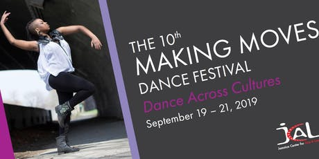The 10th Annual Making Moves Dance Festival ~ Dance Across Cultures tickets