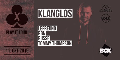 Play it Loud. w/ Klanglos Tickets