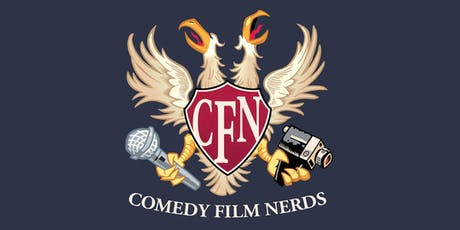 Comedy Film Nerds 600th and FINAL Podcast  tickets