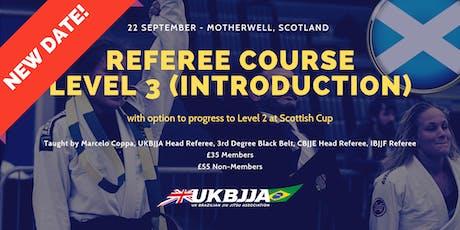 Brazilian Jiu Jitsu Referee Course - Level 3 (introduction) - Scotland tickets