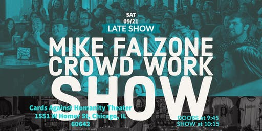 Mike Falzone's Late Night Solo Crowdwork Show