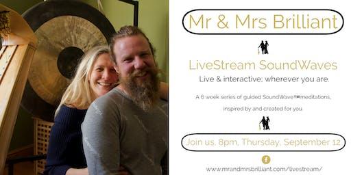 Mr & Mrs Brilliant's SoundWave™️, LiveStream. Individual tickets