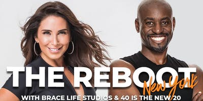 THE REBOOT WITH BRACE LIFE STUDIOS AND 40 IS THE NEW 20