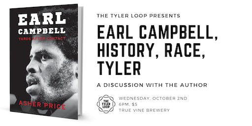 A new book on Earl Campbell and Tyler: discussion with the author