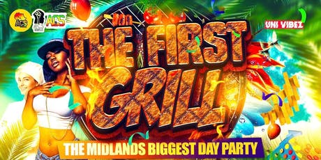 THE FIRST GRILL - Birmingham's Biggest Day Party tickets
