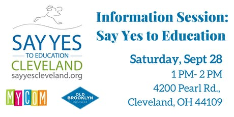Information Session: Say Yes To Education Cleveland tickets
