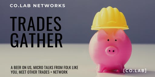 CO.LAB Networks- Trades Gather