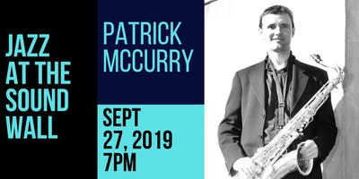 Jazz at The Sound Wall:  Patrick McCurry