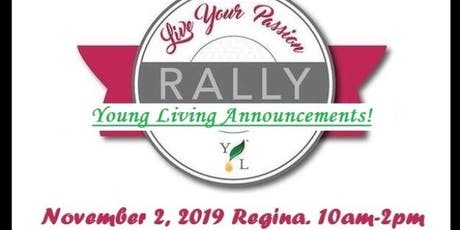 Regina Young Living Live Your Passion Rally tickets