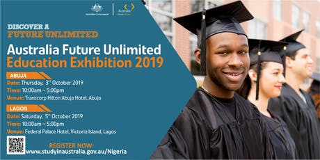 Australia Future Unlimited Education Exhibition 2019 - Lagos tickets
