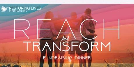Reach and Transform Fundraiser tickets