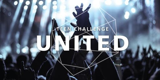 Teen Challenge United! A Special Evening of Inspiration and Prayer