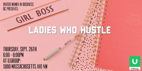 UWIB DC Presents: Ladies Who Hustle tickets