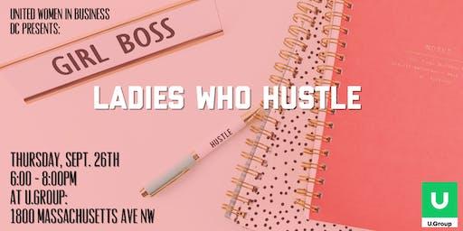 UWIB DC Presents: Ladies Who Hustle