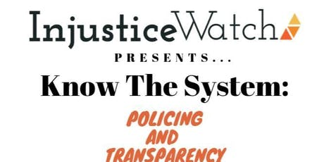 Know The System: Policing and Transparency tickets