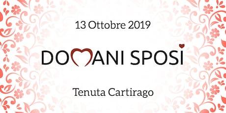 Domani Sposi 2019 biglietti