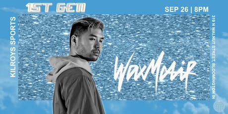 1st Gen Phase One: Wax Motif tickets