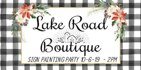 Sign Painting Party PORCH SIGN Sunday October 6th 2pm tickets