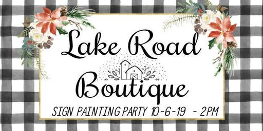 Sign Painting Party PORCH SIGN Sunday October 6th 2pm
