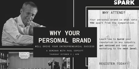 Why  Your Personal Brand Will Drive Your Entrepreneurial Success tickets