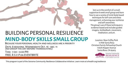 Building Personal Resilience: 8 Week Mind Body Skills Small Group starting October 16