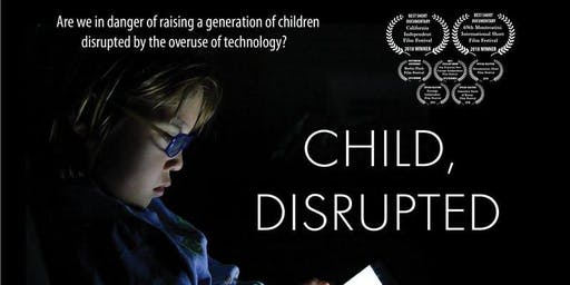 """Child, Disrupted"" Free Documentary Screening"