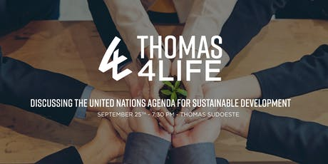 Thomas 4 Life -  Discussing the United Nations Agenda for Sustainable Development - Sudoeste ingressos