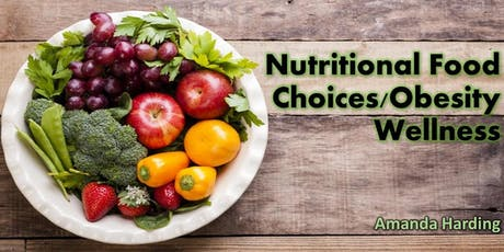 **ANNUAL** Nutritional Food Choices/Obesity Wellness tickets