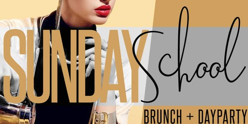 SUNDAY SCHOOL BRUNCH and DAY PARTY by #LiveByNightNYC