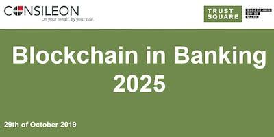 Blockchain in Banking 2025