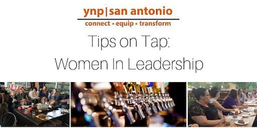 YNP Tips on Tap: Women in Leadership