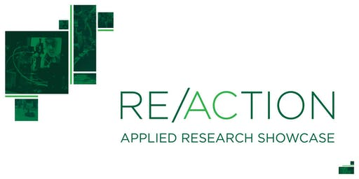 RE/ACTION: Applied Research Showcase - December 2019