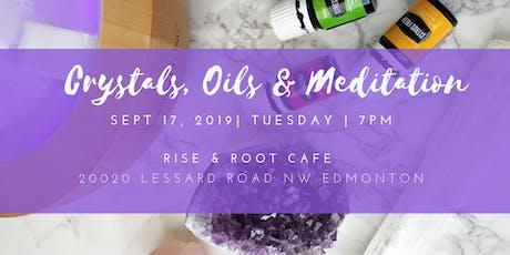Crystals, Oils & Meditation tickets