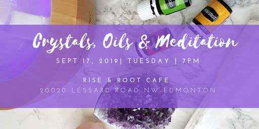 Crystals, Oils & Meditation