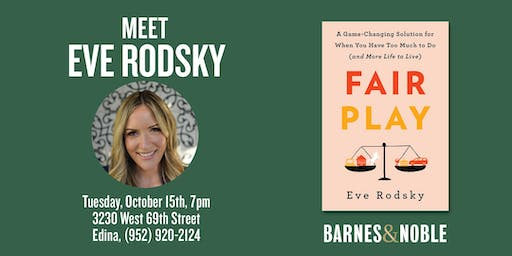 Eve Rodsky discusses her new book - FAIR PLAY - at Barnes & Noble in Edina, MN