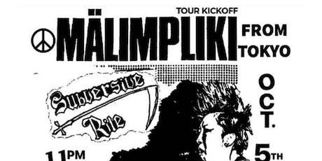 Mälimpliki (TOKYO) w/ Subversive Rite & more! + DJS tickets