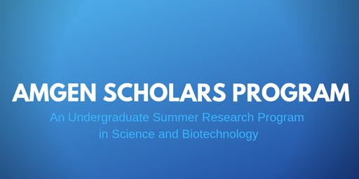 CCRF: Amgen Scholars Program Information Session