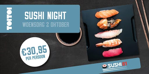Sushi Night - Grand Café Toi Toi - woensdag 2 oktober