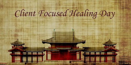 Client Focused Healing Day tickets