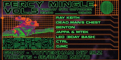Percy Mingle Vol.5 – Ray Keith, Dead Man's Chest, Benton, Jappa + more tickets