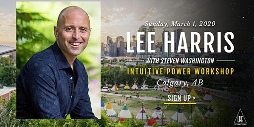 Intuitive Power: A Daylong Workshop with Lee Harris in Calgary